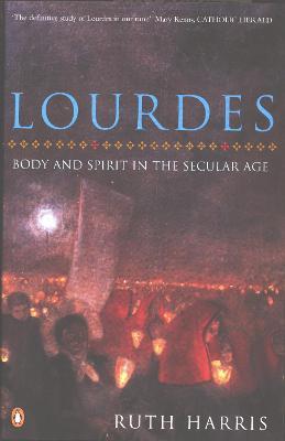 Lourdes by Ruth Harris