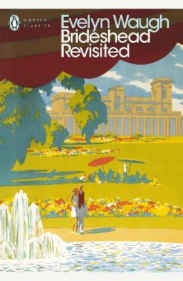 Brideshead Revisited Brideshead Revisited Sacred and Profane Memories of Captain Charles Ryder by Evelyn Waugh