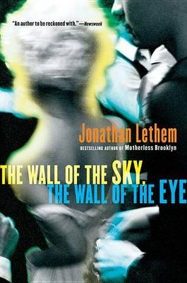 Wall of the Sky, the Wall of the Eye book