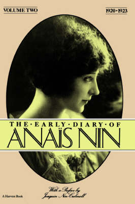 The Early Diary of Anais Nin, 1920-1923 by Anais Nin