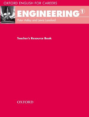 Oxford English for Careers: Engineering 1: Teacher's Resource Book by