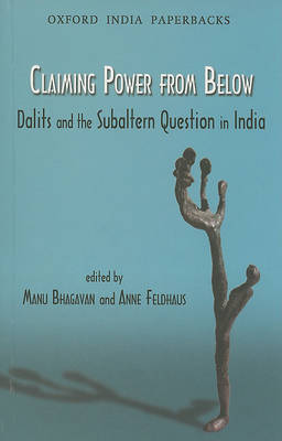 Claiming Power from Below by Manu Bhagavan