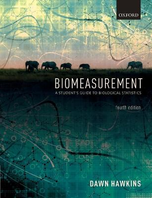 Biomeasurement: A Student's Guide to Biological Statistics book
