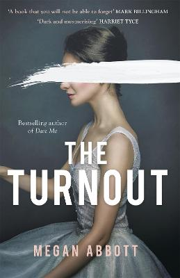 The Turnout: 'A book you will not be able to forget' (Mark Billingham) book