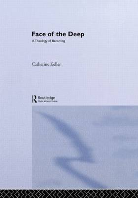Face of the Deep by Keller Catherine