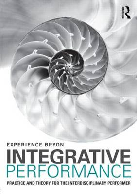 Integrative Performance by Experience Bryon