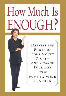 How Much is Enough? book