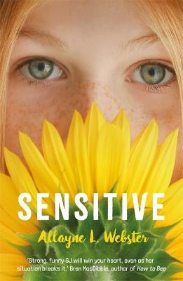 Sensitive by Allayne Webster