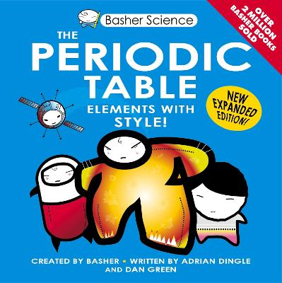 Basher Science: The Periodic Table by Rachel Cohn