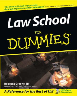 Law School for Dummies by Rebecca Fae Greene