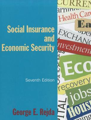 Social Insurance and Economic Security by Rejda