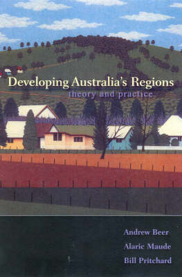 Developing Australia's Regions by Andrew Beer