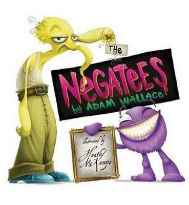 Negatees by Adam Wallace