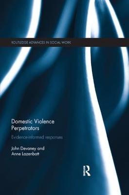 Domestic Violence Perpetrators by John Devaney