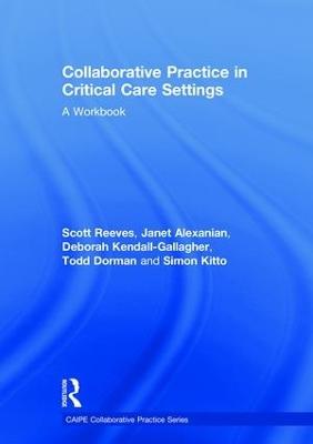 Collaborative Practice in Intensive Care Settings book
