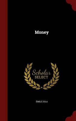 Money by Emile Zola
