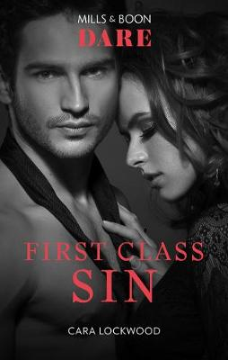 First Class Sin by Cara Lockwood