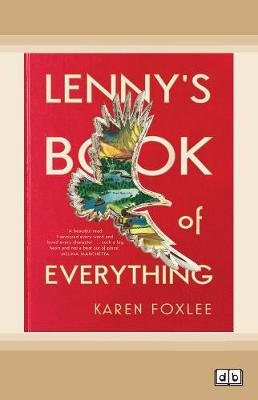 Lenny's Book of Everything: Shortlisted CBCA Book of the Year 2019 Older Readers by Karen Foxlee