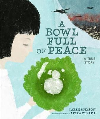 A Bowl Full of Peace: A True Story book