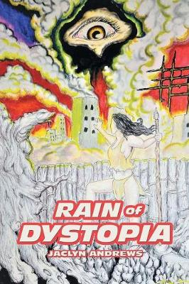 Rain of Dystopia by Andrews