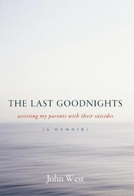 Last Goodnights by John West