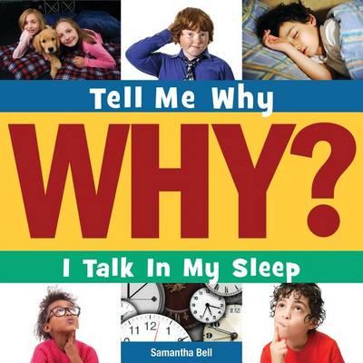 I Talk in My Sleep by Samantha Bell