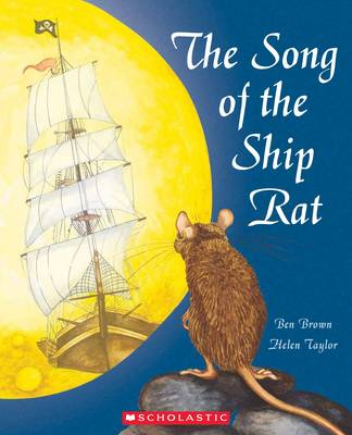 The Song of the Ship Rat by Benjamin Brown