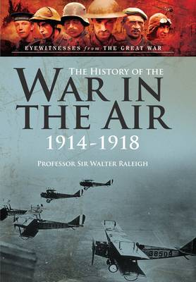 History of the War in the Air 1914-1918 book
