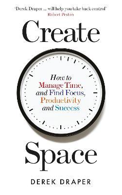 Create Space by Derek Draper