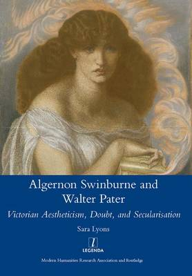 Algernon Swinburne and Walter Pater by Sarah Glendon Lyons