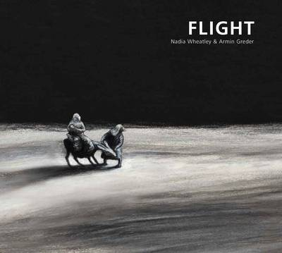 Flight by Nadia,,Greder,Armin Wheatley