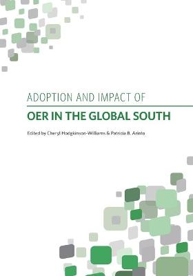 Adoption and Impact of OER in the Global South by Cheryl Hodgkinson-Williams