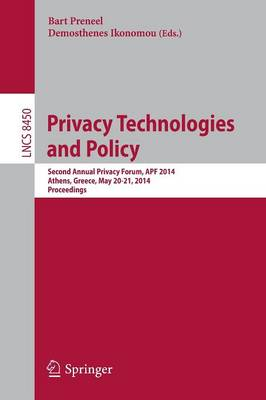 Privacy Technologies and Policy by Bart Preneel