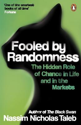 Fooled by Randomness by Nassim Nicholas Taleb