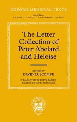 The Letter Collection of Peter Abelard and Heloise by David Luscombe