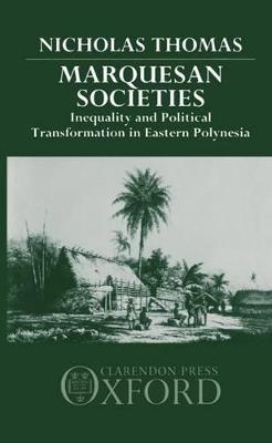 Marquesan Societies by Nicholas Thomas