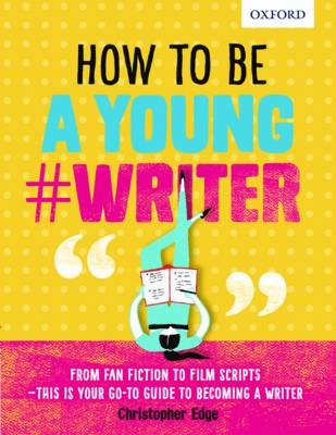 How To Be A Young #Writer book