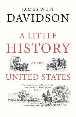 A Little History of the United States by James West Davidson