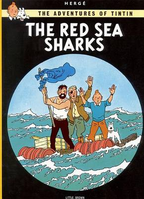 Adventures of Tintin: The Red Sea Sharks book