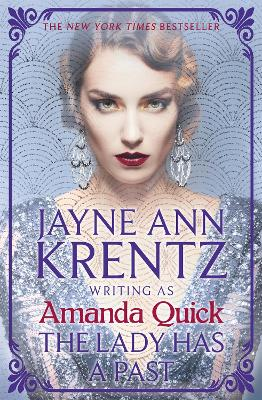 The Lady Has a Past: escape to the glittering, scandalous golden age of 1930s Hollywood by Amanda Quick