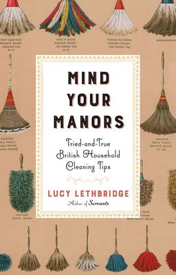 Mind Your Manors by Lucy Lethbridge