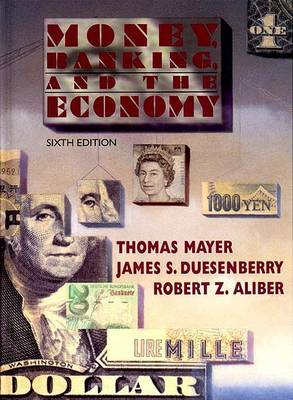 Money, Banking and the Economy by Thomas Mayer
