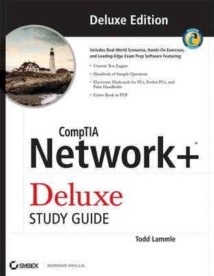 CompTIA Network+ Deluxe Study Guide: (Exam N10-004) by Todd Lammle
