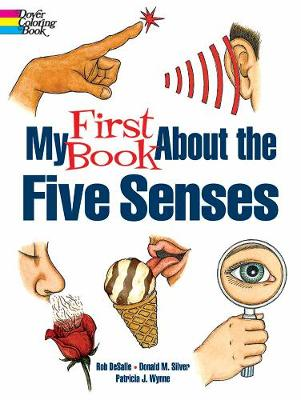 My First Book About the Five Senses book