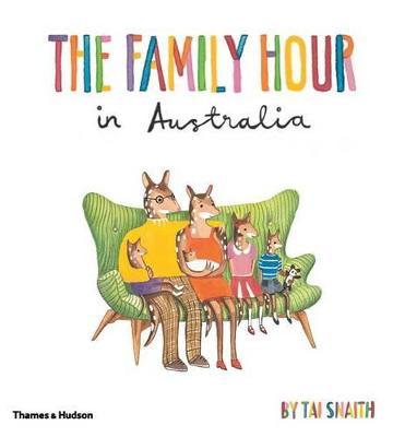 Family Hour in Australia Mini Edition by Tai Snaith
