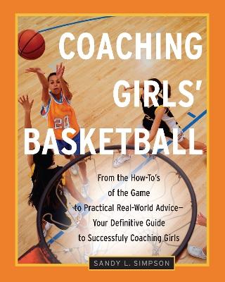 Coaching Girls' Basketball book