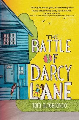 Battle of Darcy Lane by Tara Altebrando