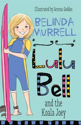 Lulu Bell and the Koala Joey by Belinda Murrell