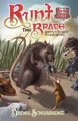 Runt the Brave by Daniel Schwabaeur