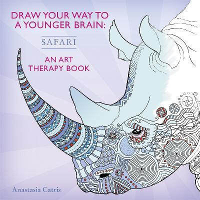 Draw Your Way to a Younger Brain: Safari by Anastasia Catris